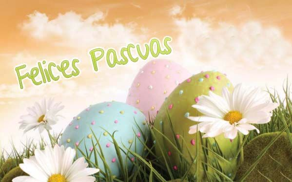 ¡¡¡ FELICES PASCUAS !!!